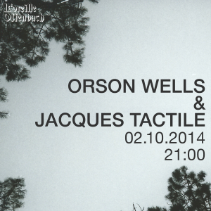 04-event-orsan-wells-jacques-tactile-02102014